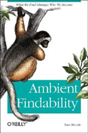 book cover: Ambient Findability